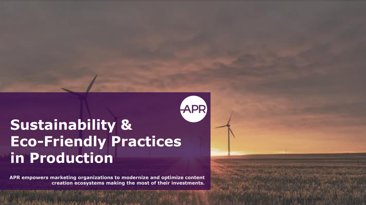 APR Sustainability and Eco Friendly Practices in Advertising Production