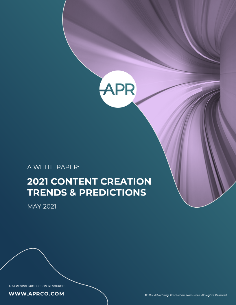 APR 2021 Content Creation Trends and Predictions White Paper